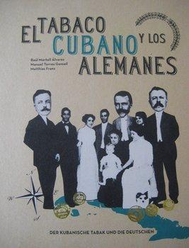 Zigarrenbuch - El tabaco cubano y los alemanes
